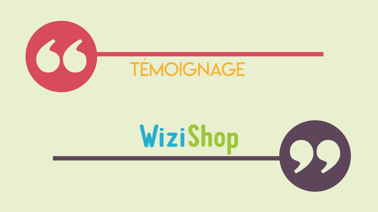 Témoignage WiziShop background